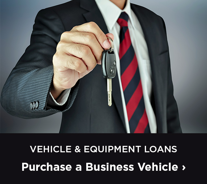 Vehicle & Equipment Loans - purchase a business vehicle