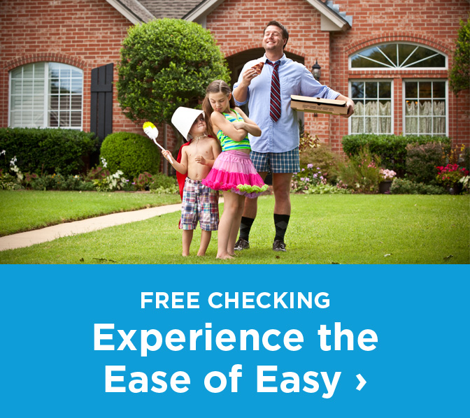 free checking experience the easy of easy